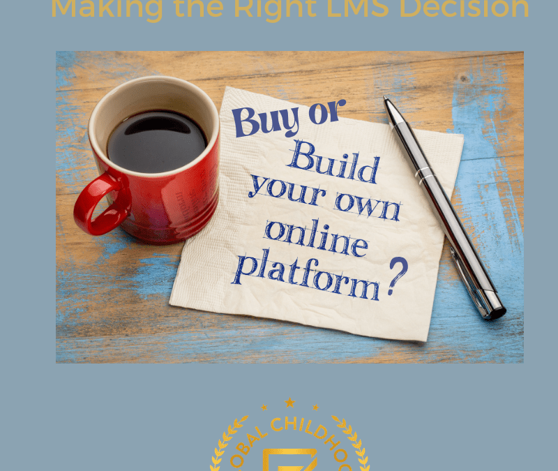 Buy or Build: Making the Right LMS Decision