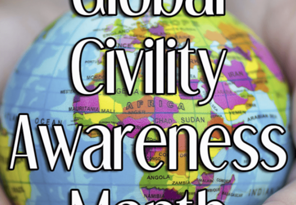 May is #Global Civility (Courtesy) Month